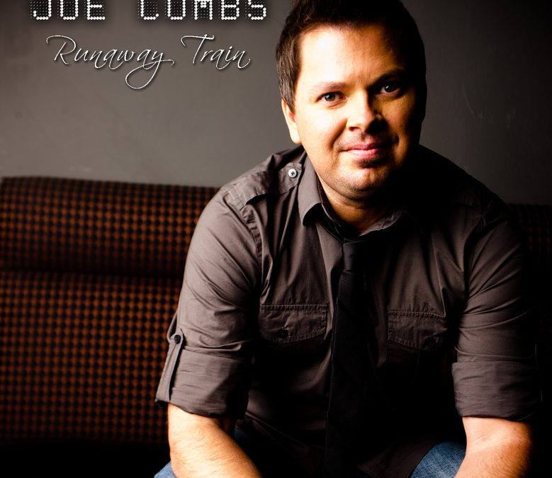 VOCALIST JOE COMBS RELEASES 'RUNAWAY TRAIN' TO CHRISTIAN RADIO