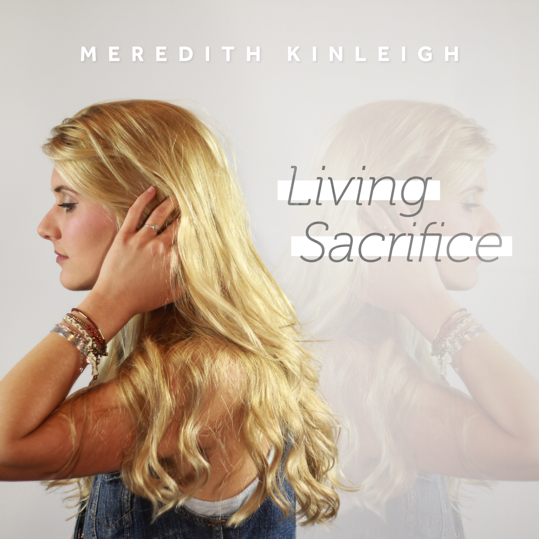 MEREDITH KINLEIGH RELEASES NEW SINGLE, 'LIVING SACRIFICE'