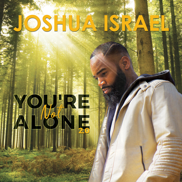 INDIE ARTIST JOSHUA ISRAEL RELEASES NEW SINGLE