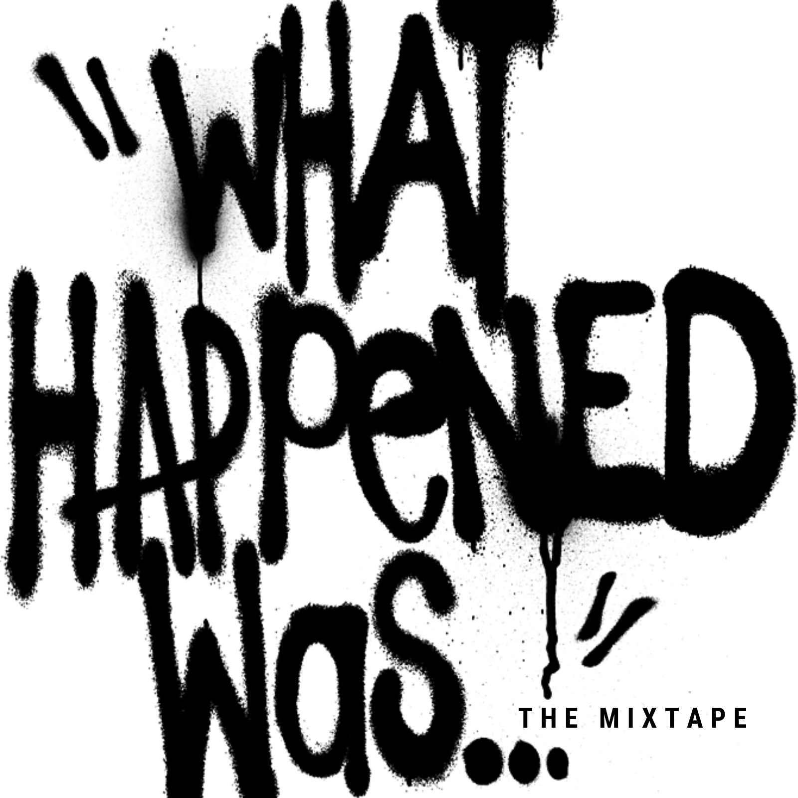KJ-52 RELEASES 'WHAT HAPPENED WAS…THE MIXTAPE'